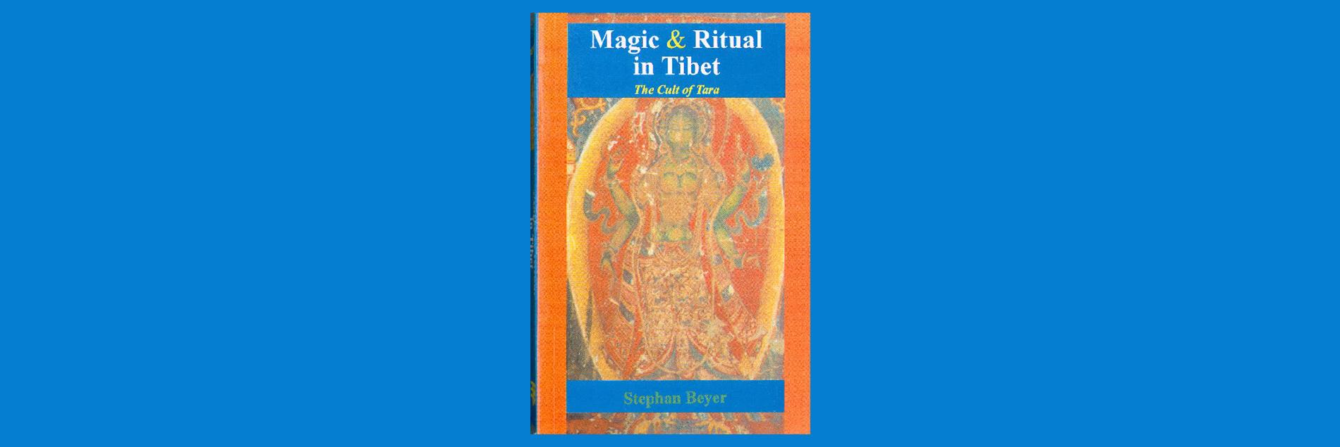 Magic and ritual in Tibet. The cult of Tara